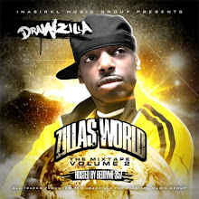Zilla's World The Mixtape Volume 2 Hosted By DJ Bedtyme357