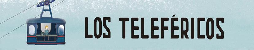 Los Teleféricos