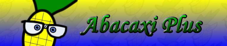 O Abacaxi Plus!
