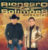 Rionegro e Solimões – Arrastao (2008)