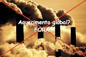 Aquecimento global? FORA!!