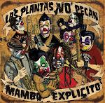 Bajate Mambo Explicito de Las Plantas NO Pecan
