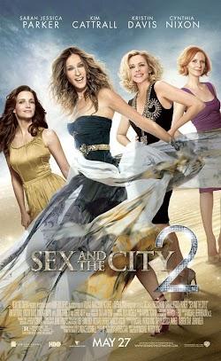 Chuyện Ấy Là Chuyện Nhỏ 2 - Sex And The City 2 (2010) Poster