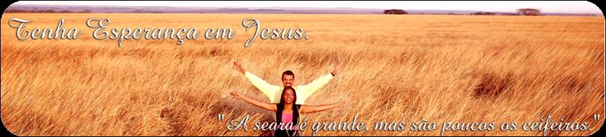 Tenha Esperança em Jesus