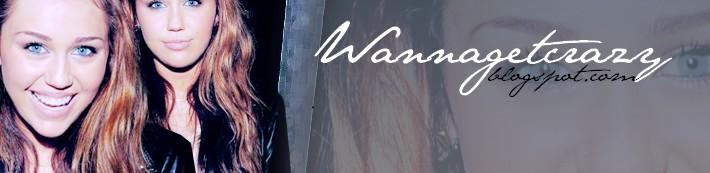 WannaGetCrazy ♥