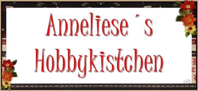 Anneliese´s Hobbykistchen