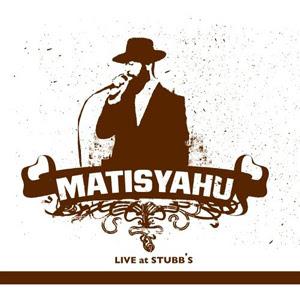 Matisyahu - Live at Stubbs Vol: II 2010
