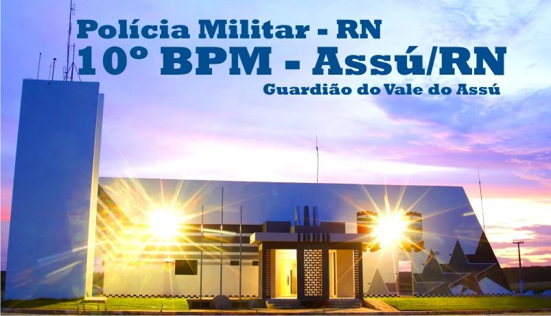 10º BPM - Assú/RN