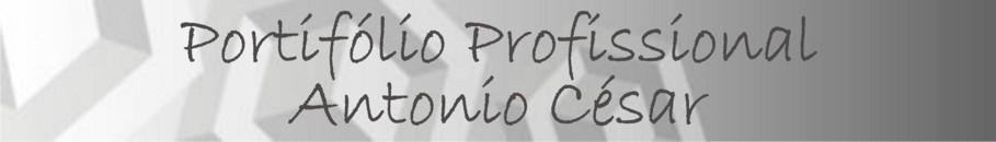 Portifólio Profissional de Antonio César