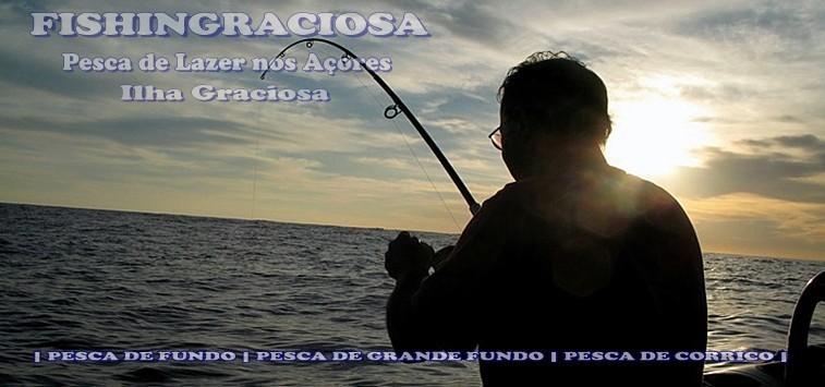 PESCA  AÇORES - ILHA GRACIOSA