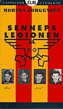 """Sennepslegionen"" (1987)"