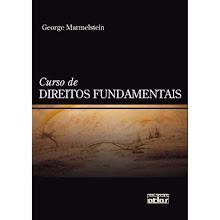 Curso de Direitos Fundamentais - George Marmelstein