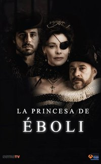 La princesa de Eboli (2010) online y gratis