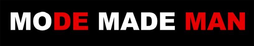 MODE MADE MAN