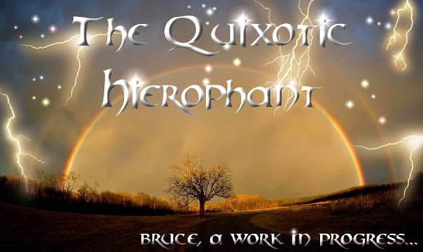 The Quixotic Hierophant
