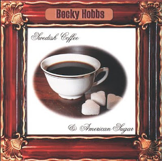 becky hobbs    swedish coffee and american sugar preview 0