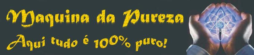 Máquina da Pureza
