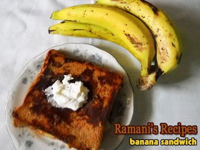 Banana Sandwich - Ramani's Recipes