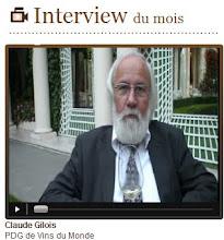 Claude Gilois, Interview dans le Monde des Vins et Spiritueux