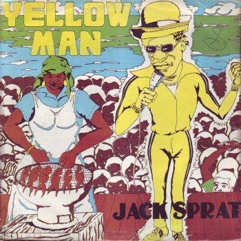 yellowman+jack+sprat