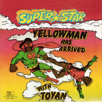 yellowman+superstar+yellowman+has+arrived+with+toyan dans Yellowman