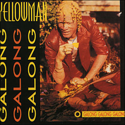 yellowman+galog+galong