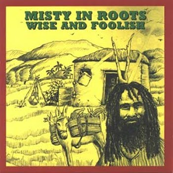 misty+in+roots+Wise+and+Foolish