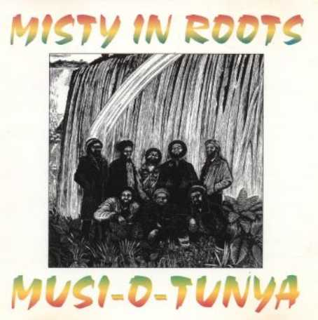 misty+in+roots+Musi-O-Tunya