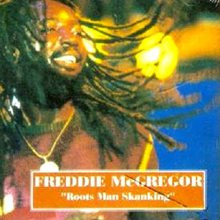 freddie+mcgregor+Roots+Man+Skanking