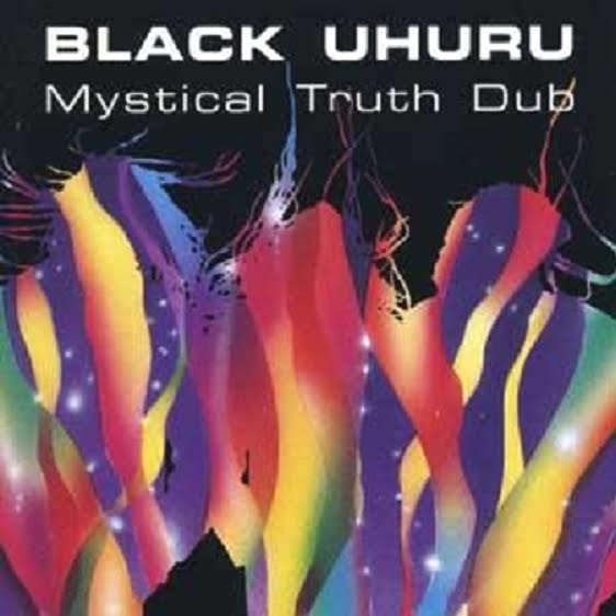 black+uhuru+mystical+truth+dub