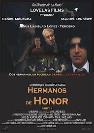 HERMANOS DE HONOR, Parte II (2.004)