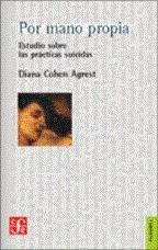 """""""Por mano propia"""" Estudio sobre las prácticas suicidas"""