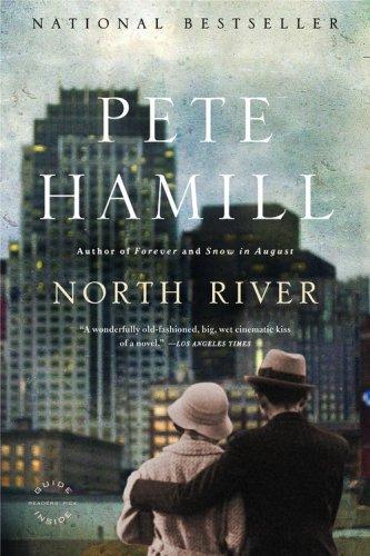 North River: A Novel Peter Hamill