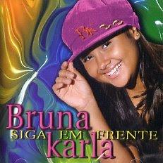 CD Bruna Karla - Siga Em Frente