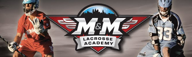 M&amp;M Lacrosse Academy