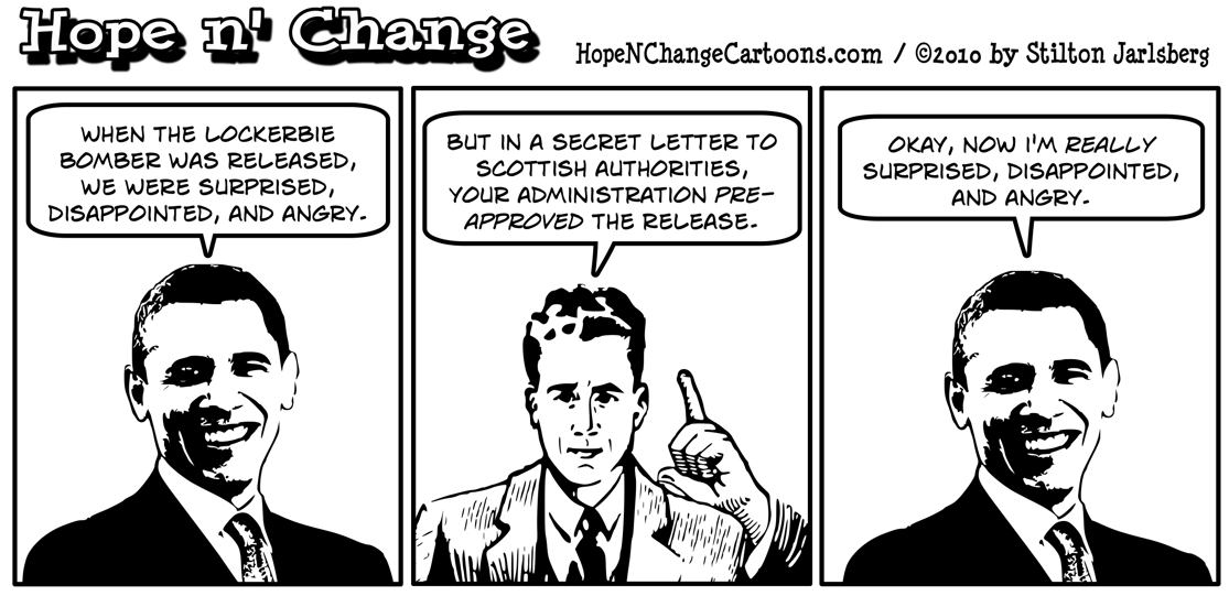 A recently revealed letter shows that the Obama administration pre-approved the compassionate release of the Lockerbie bomber; hope and change, hopenchange