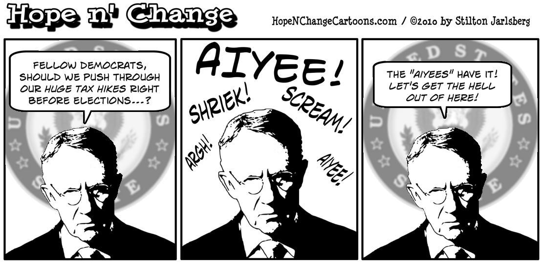 Harry Reid and the Democrats decide to leave Washington without stopping the upcoming huge tax increase; hope and change, hopenchange, stilton jarlsberg