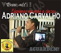 www.pregadoradrianocarvalho.blogspot.com