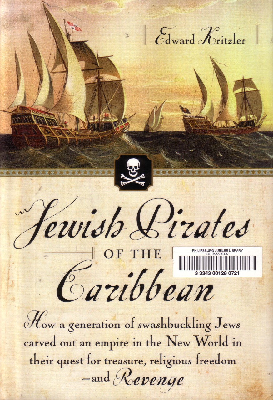 sephardic jewish pirates and the caribbean The jewish pirates who ruled the caribbean  this sephardic sailor included a six-pointed star on his  jewish pirates of the caribbean, ed.