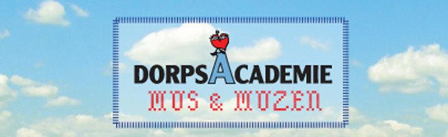 Dorpsacademie Mus &amp; Muzen