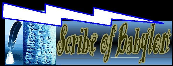 Scribe of Babylon.......
