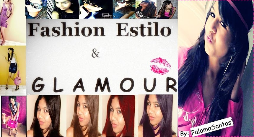 Fashion, Estilo & Glamour