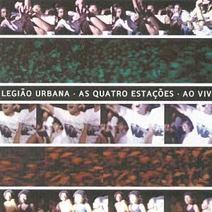 Legiao Urbana    As Quatro Estações ao Vivo (2004)