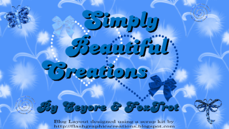 Simply Beautiful Creations by Eeyore and Foxtrot
