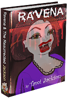 Ravena & The Resurrected by Tami Jackson