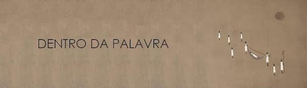 DENTRO DA PALAVRA