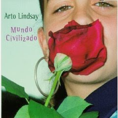 Arto Lindsay - Mundo Civilizado