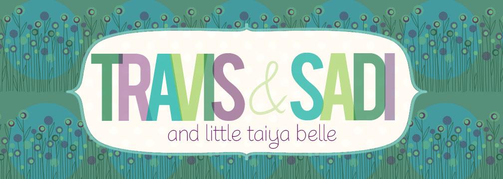 Travis & Sadi