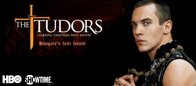 The Tudors (A Tudorok) -magyar rajongói oldal-