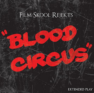 download film skool rejekts blood circus ep
